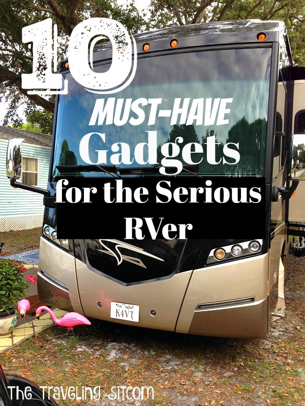 10 Must Have Gadgets for the serious RVer! Lots of great tips here!